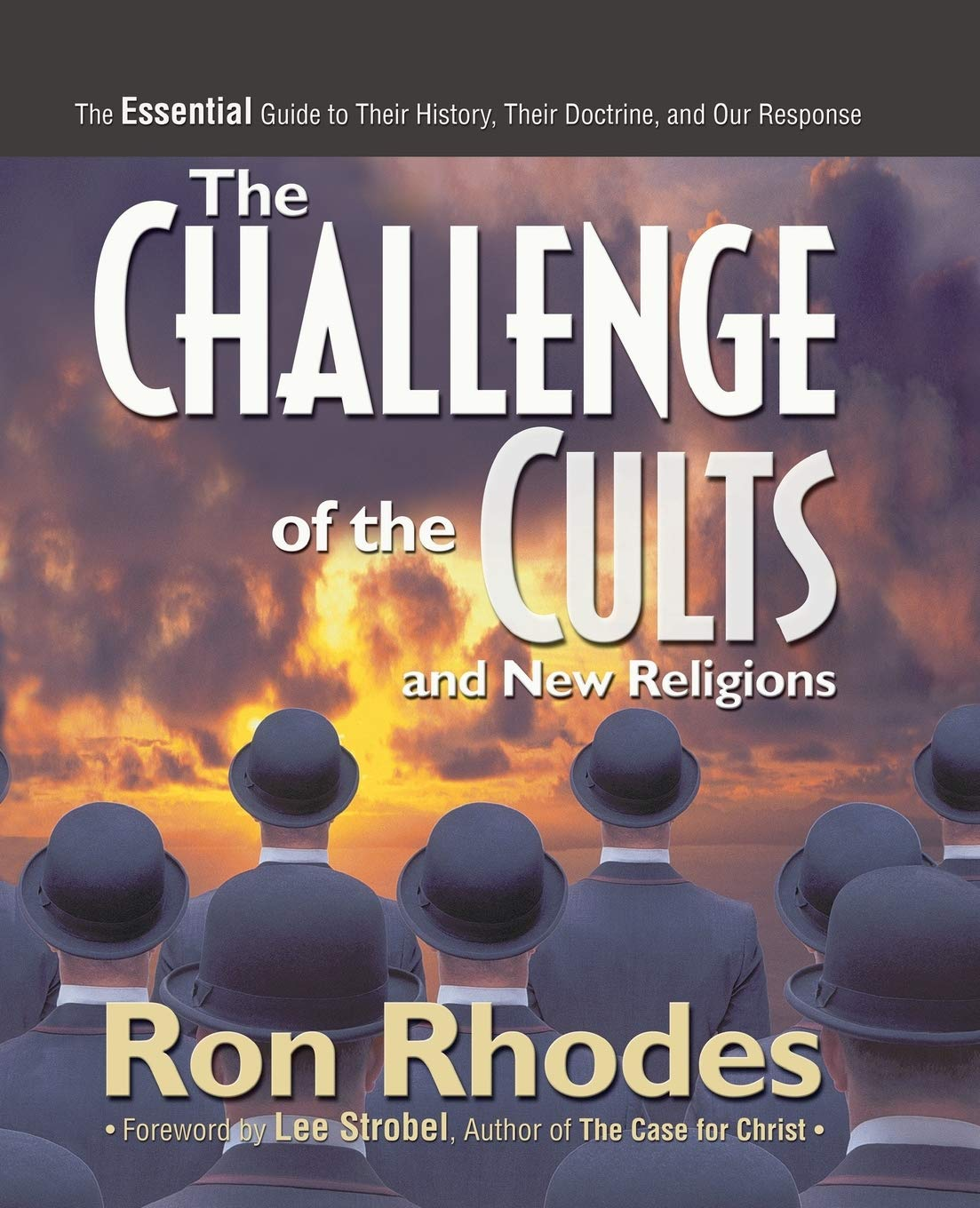 The Challenge of the Cults and New Religions: The Essential ...
