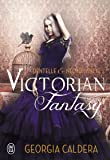 Victorian Fantasy - 1 - Dentelle et Necromancie