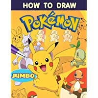 How to Draw Pokemon: Learn How to Draw Your Favourite Pokemon Go Characters, 2 in 1 - learn in easy steps and color, Jumbo How to Draw Book
