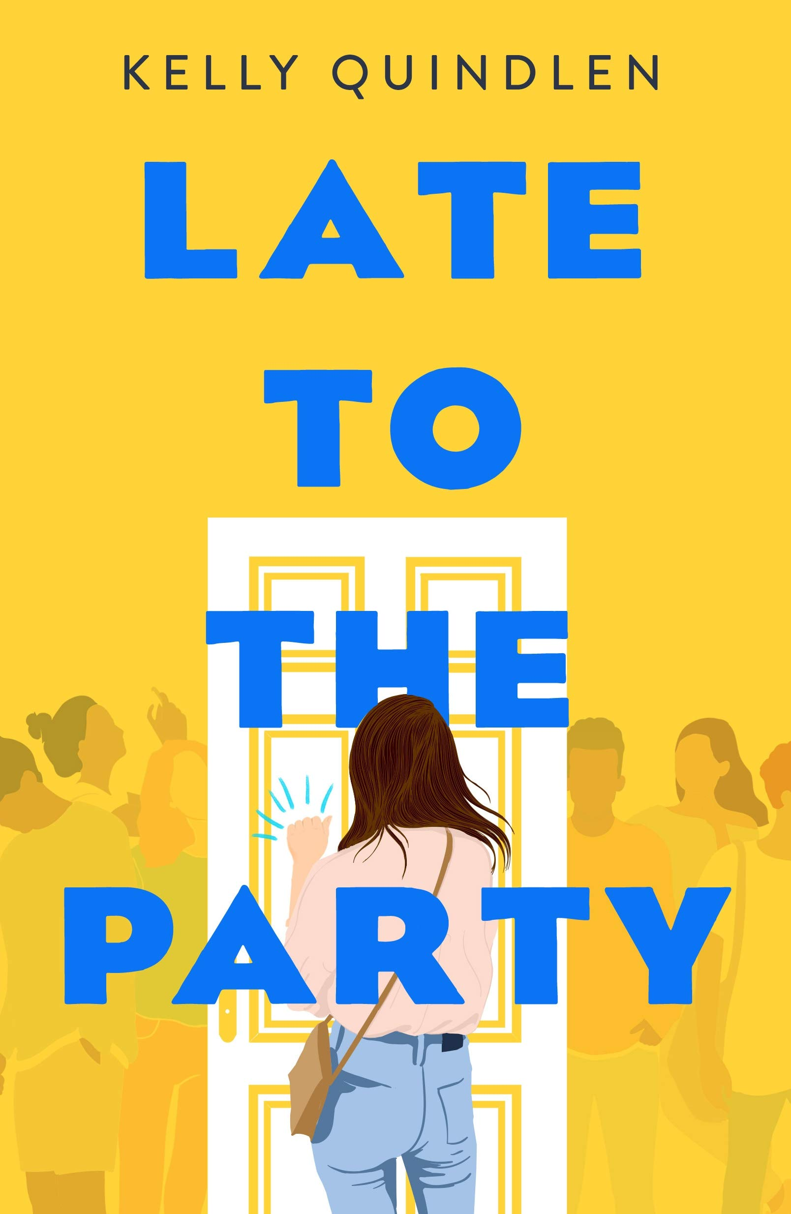 Amazon.com: Late to the Party (9781250209139): Quindlen, Kelly: Books