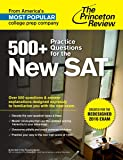 500+ Practice Questions for the New SAT (College Test Preparation)