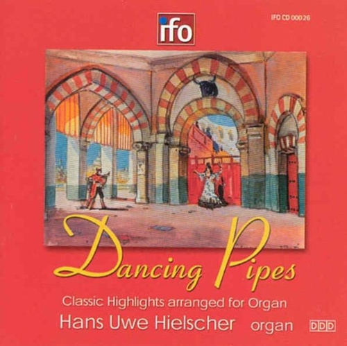 (Dancing Pipes: Classic Highlights Arranged for Organ)
