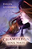The Chameleon Soul Mate: Worlds Apart Series - Soul mates with telepathic abilities who traveling to parallel universes