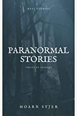 Paranormal Stories: Real Stories (Treaty of Shadows) Kindle Edition