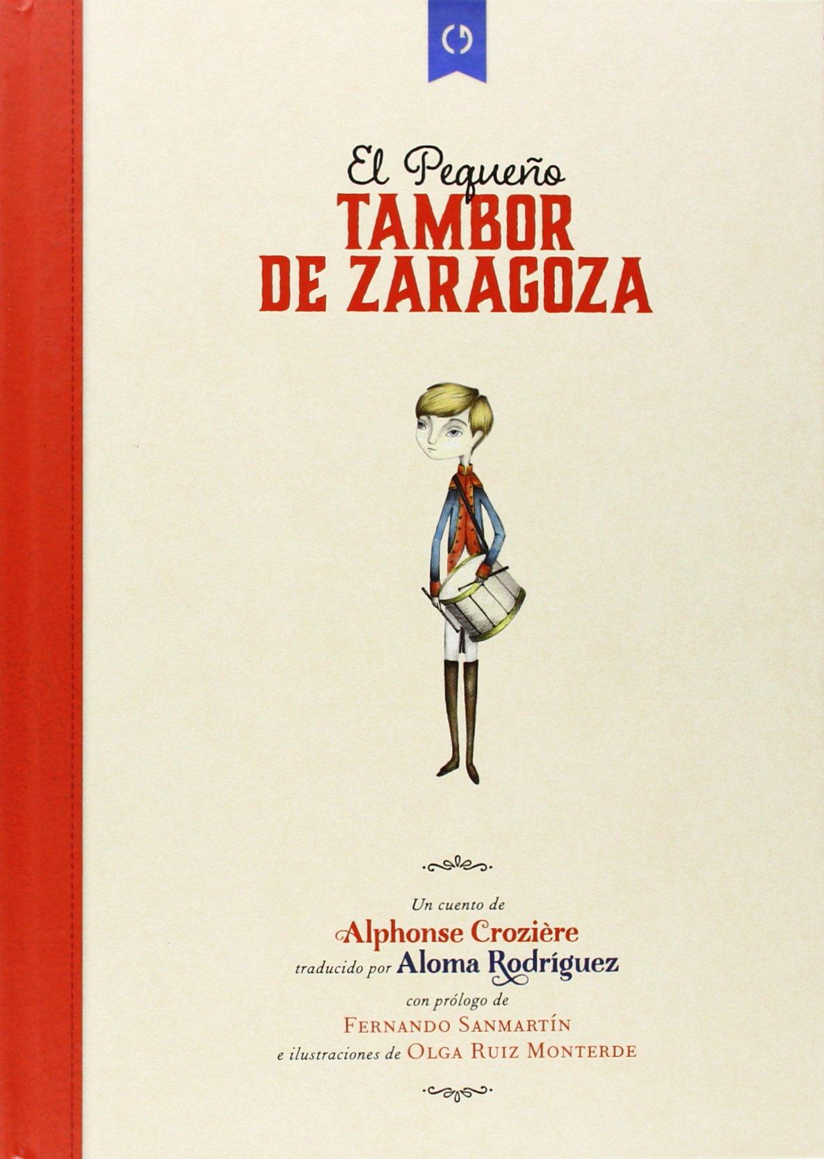 El Pequeño Tambor De Zaragoza: Amazon.es: Alphonse Croziere ...