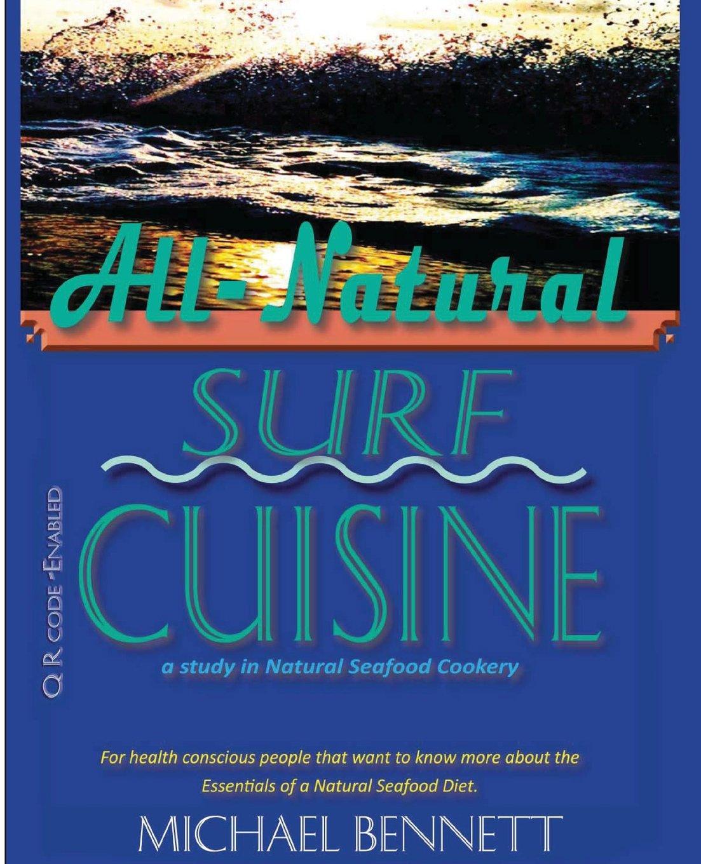Read Online All-Natural Surf Cuisine (Medibbean cooking) pdf