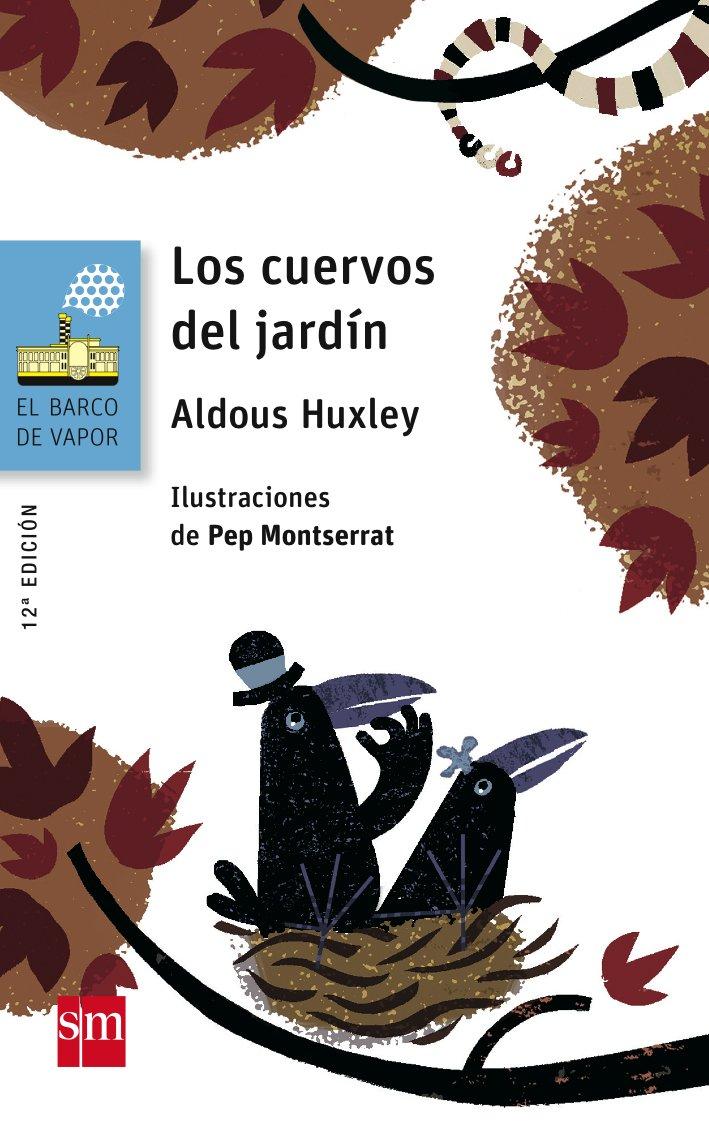 Los cuervos del jardín: 137 (El Barco de Vapor Azul): Amazon.es ...