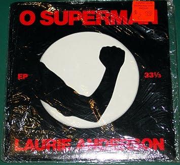 O Superman / Walk The Dog (7 Inch 33 RPM Vinyl) EP