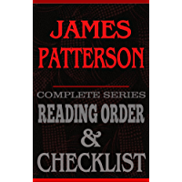James Patterson: Complete Series Reading Order & Checklist (Great Authors Reading Order & Checklists)