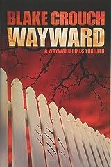 Wayward (Wayward Pines) Paperback