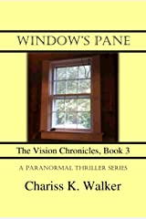 Window's Pane (The Vision Chronicles Book 3) Kindle Edition