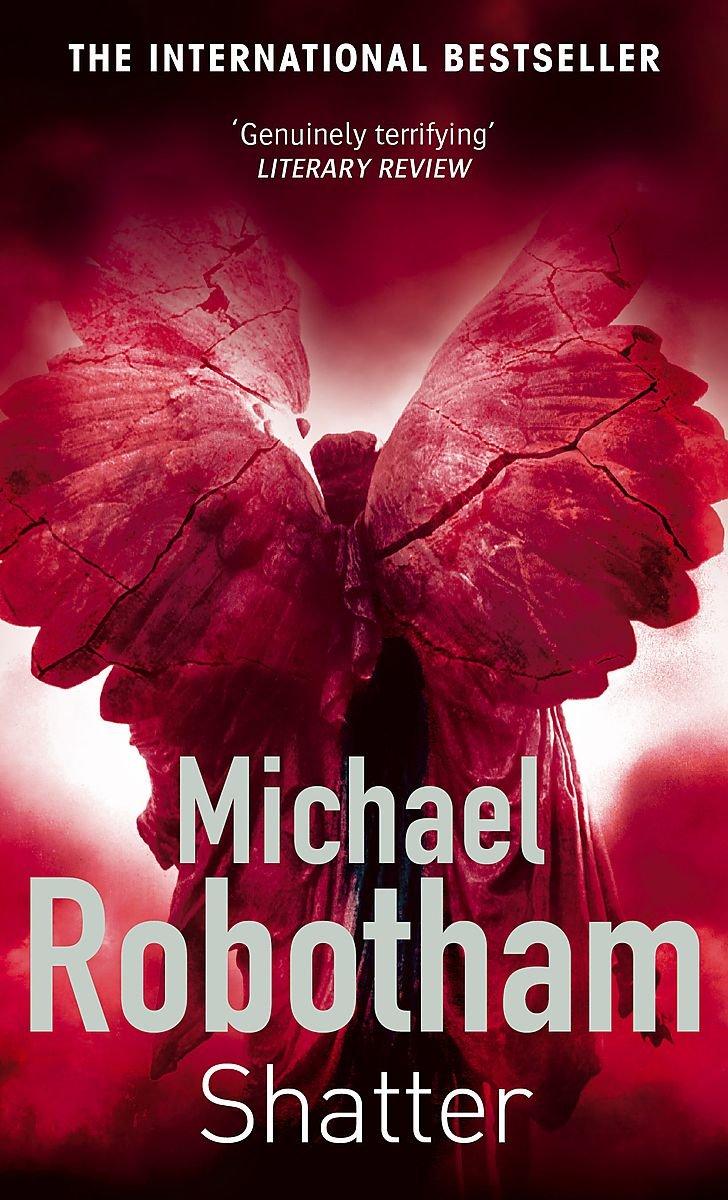 Shatter Amazonca Michael Robotham Books
