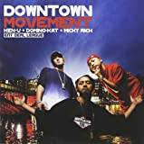 DOWN TOWN MOVEMENT