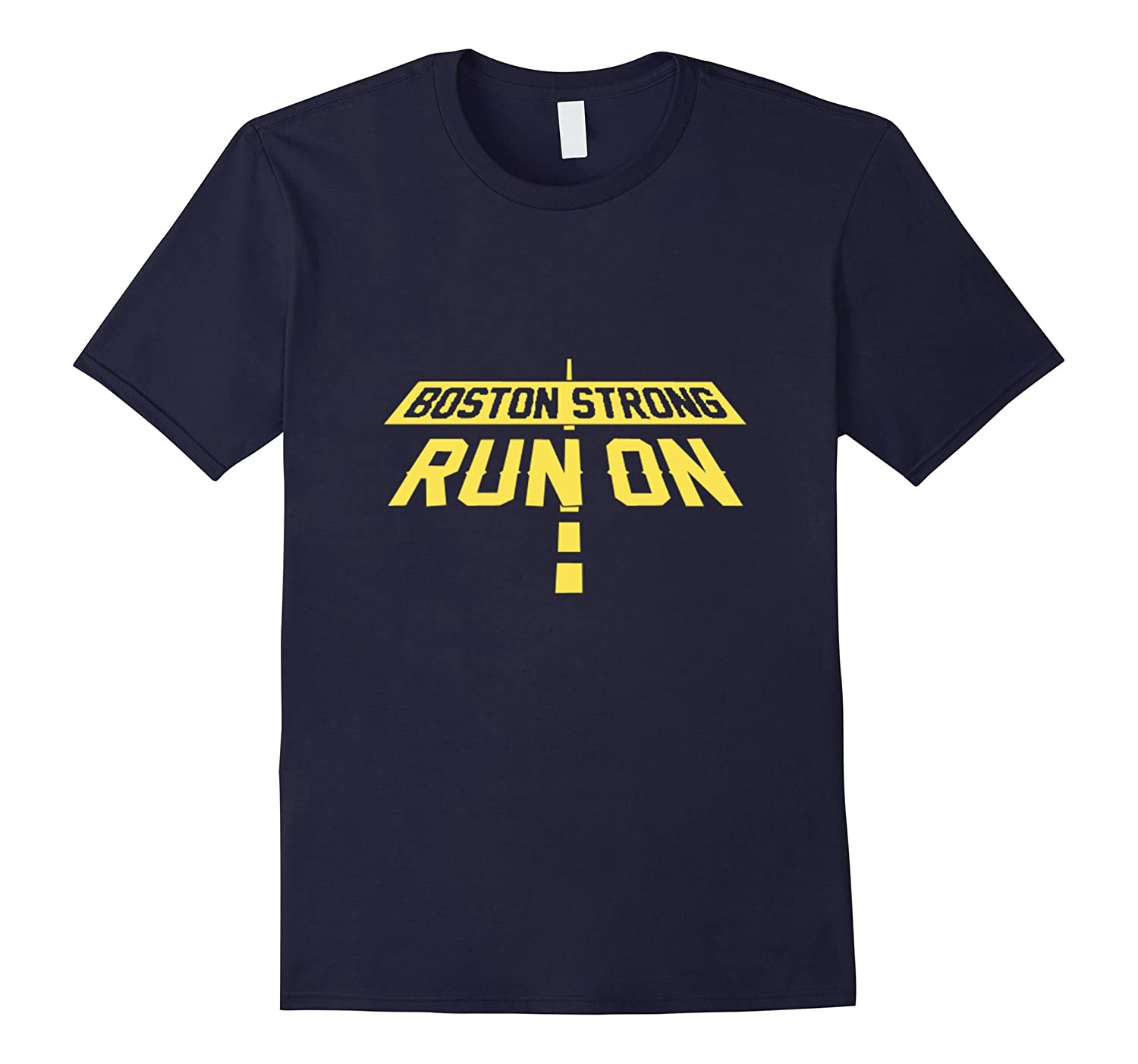 Boston Strong Marathon Run On Shirt Runners Running Shirt-TD
