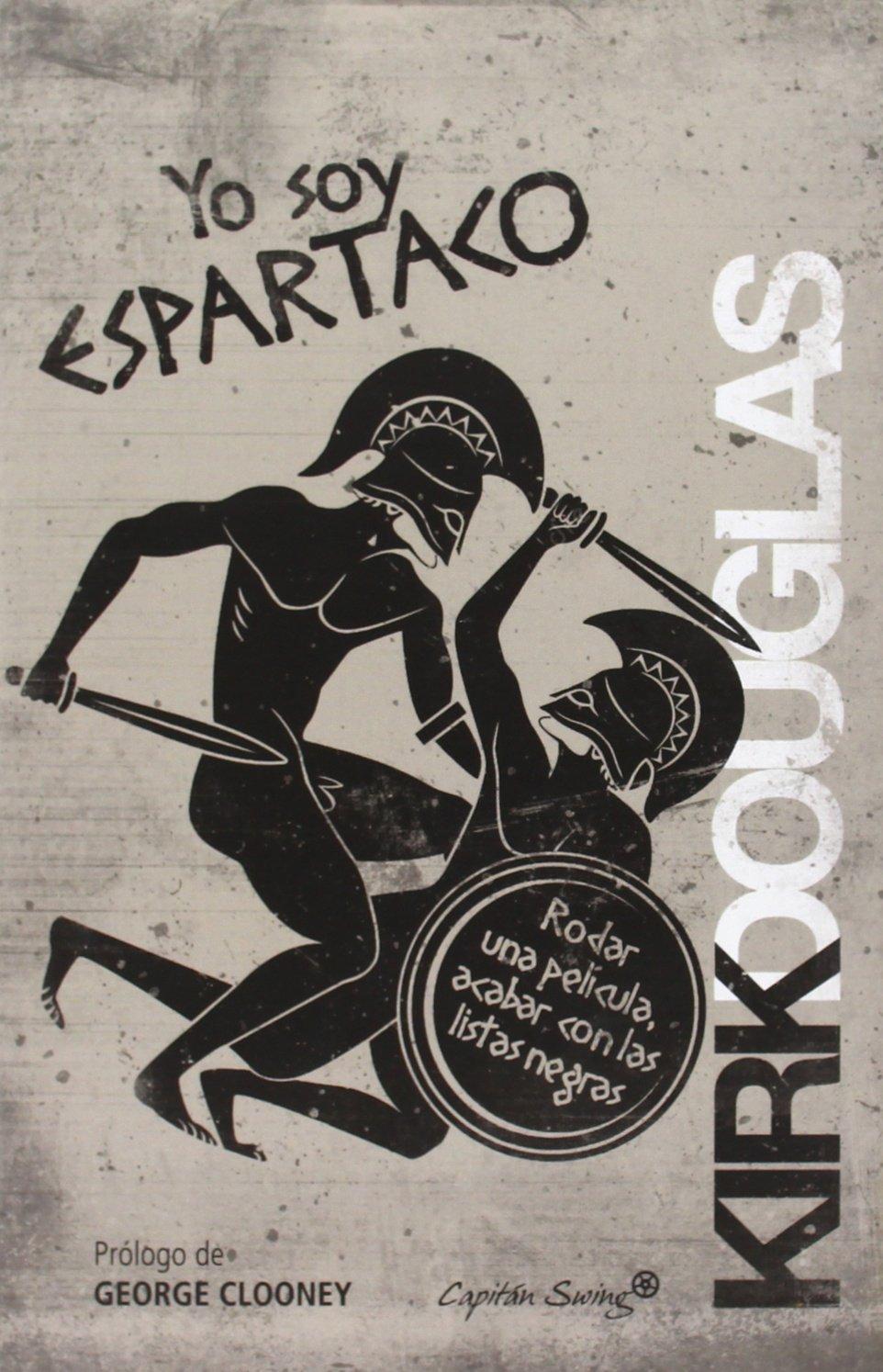 Yo soy Espartaco (Spanish) Paperback – 2014