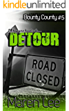 Detour (Bounty County Book 5)