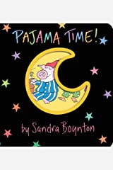 Pajama Time! (Boynton on Board) Board book