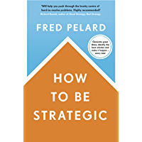 How to be Strategic (English Edition)