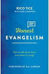 Honest Evangelism: How to talk about Jesus even when it's tough (Live Different) Kindle Edition