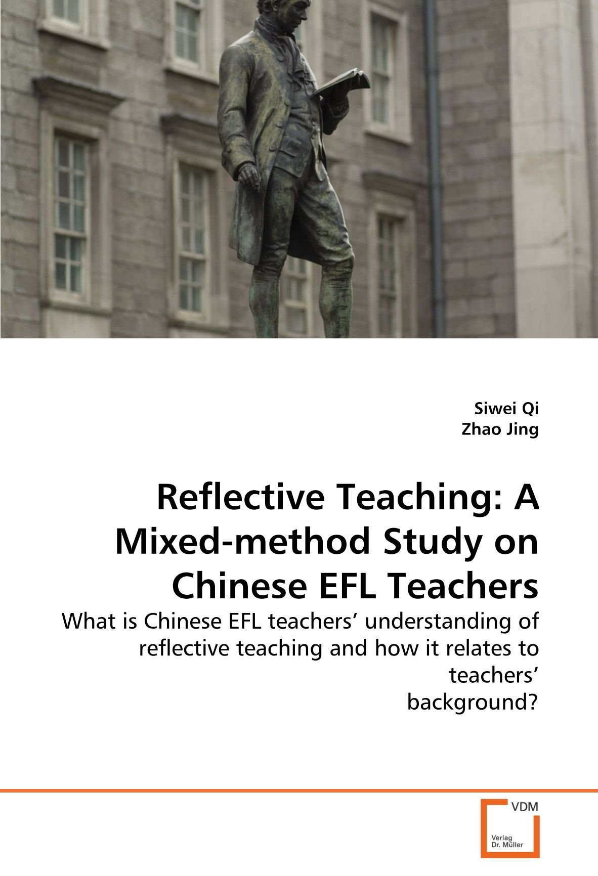 Download Reflective Teaching: A Mixed-method Study on Chinese EFL Teachers: What is Chinese EFL teachers' understanding of reflective teaching and how it relates to teachers' background? PDF