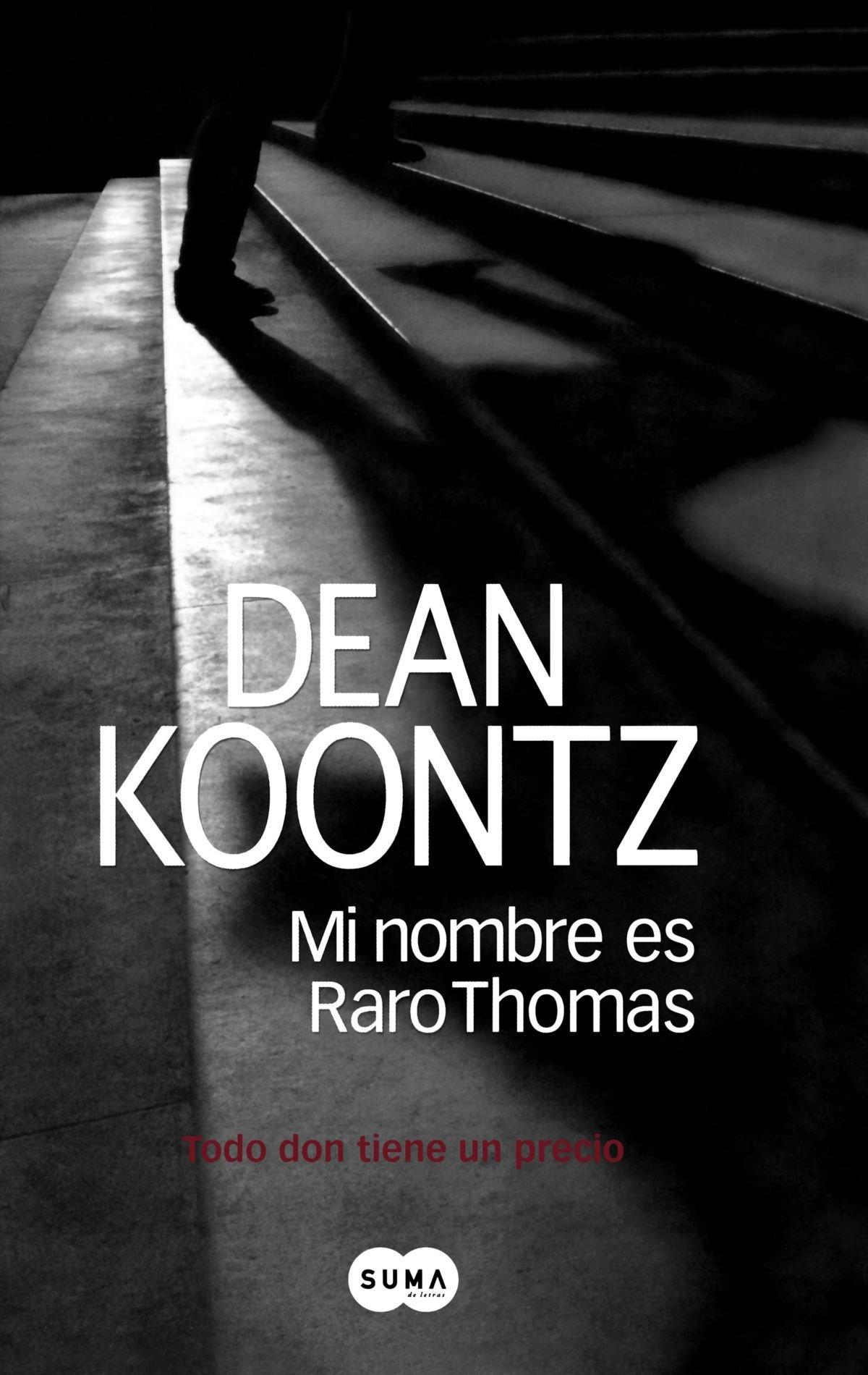 Mi nombre es Raro Thomas/ Odd Thomas (Spanish Edition): Dean Koontz:  9789870408048: Amazon.com: Books