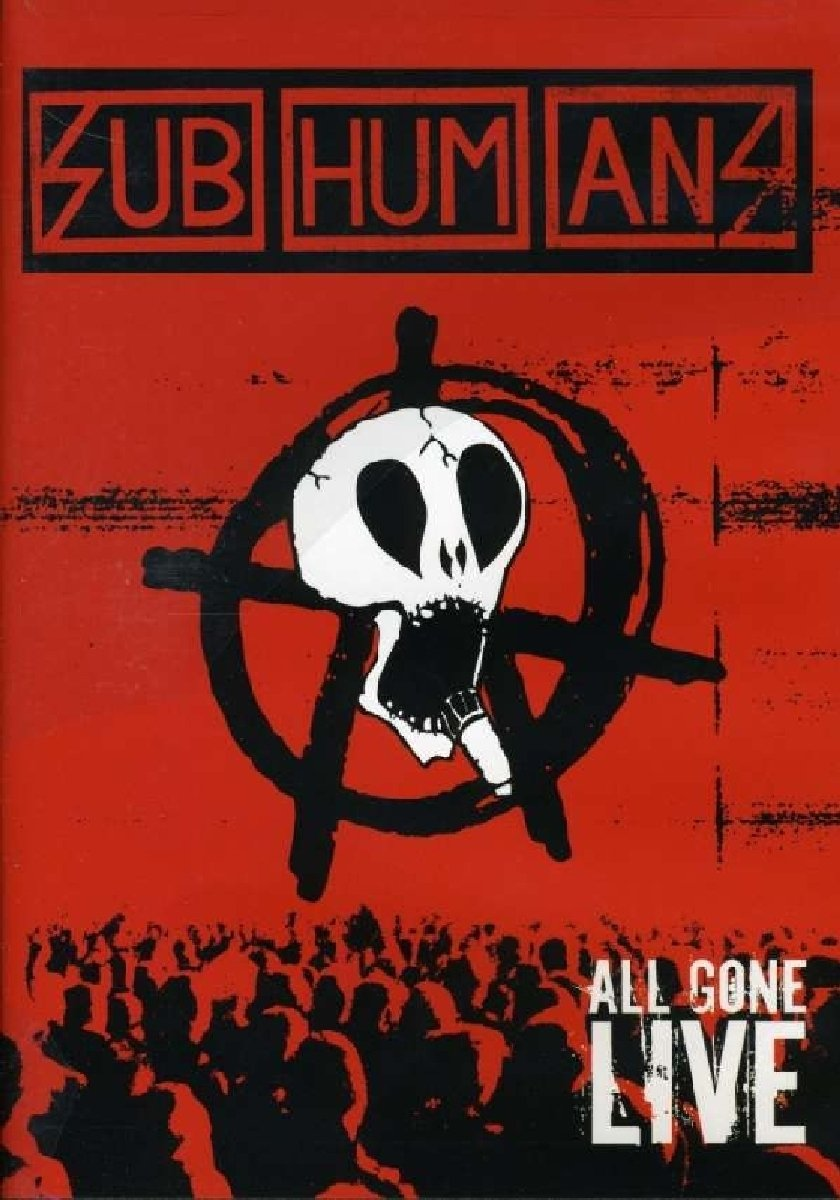 Subhumans - All Gone Live by Subhumans