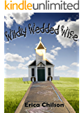 Wildly Wedded Wife (Blended Book 2)