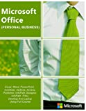 Microsoft Office 365 | Home and Business | iPhone Microsoft Office 365 , Excel, Word, PowerPoint, OneNote, Outlook, Access, Project, Visio.: Desktop And iPhone Using Full Course