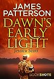 Dawn's Early Light: BookShots