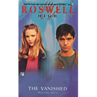 The Vanished (Roswell High Series Book 7)