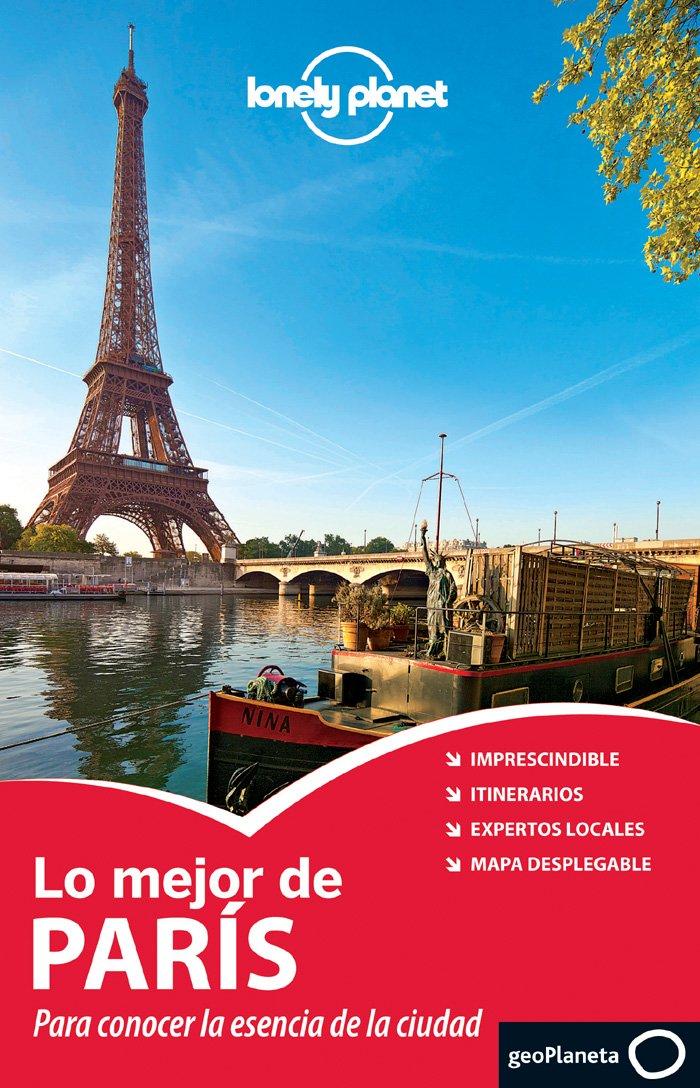 Download Lonely Planet Lo Mejor de Paris (Travel Guide) (Spanish Edition) pdf