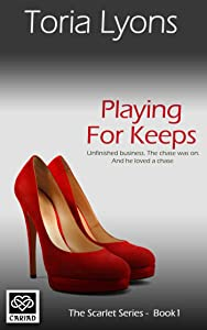 Playing for Keeps (The Scarlet Series)