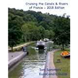 Cruising the Canals & Rivers of France: A guide to all canals and navigable rivers in France. (Cruising the Canals & Rivers o