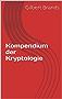 Kompendium der Kryptologie