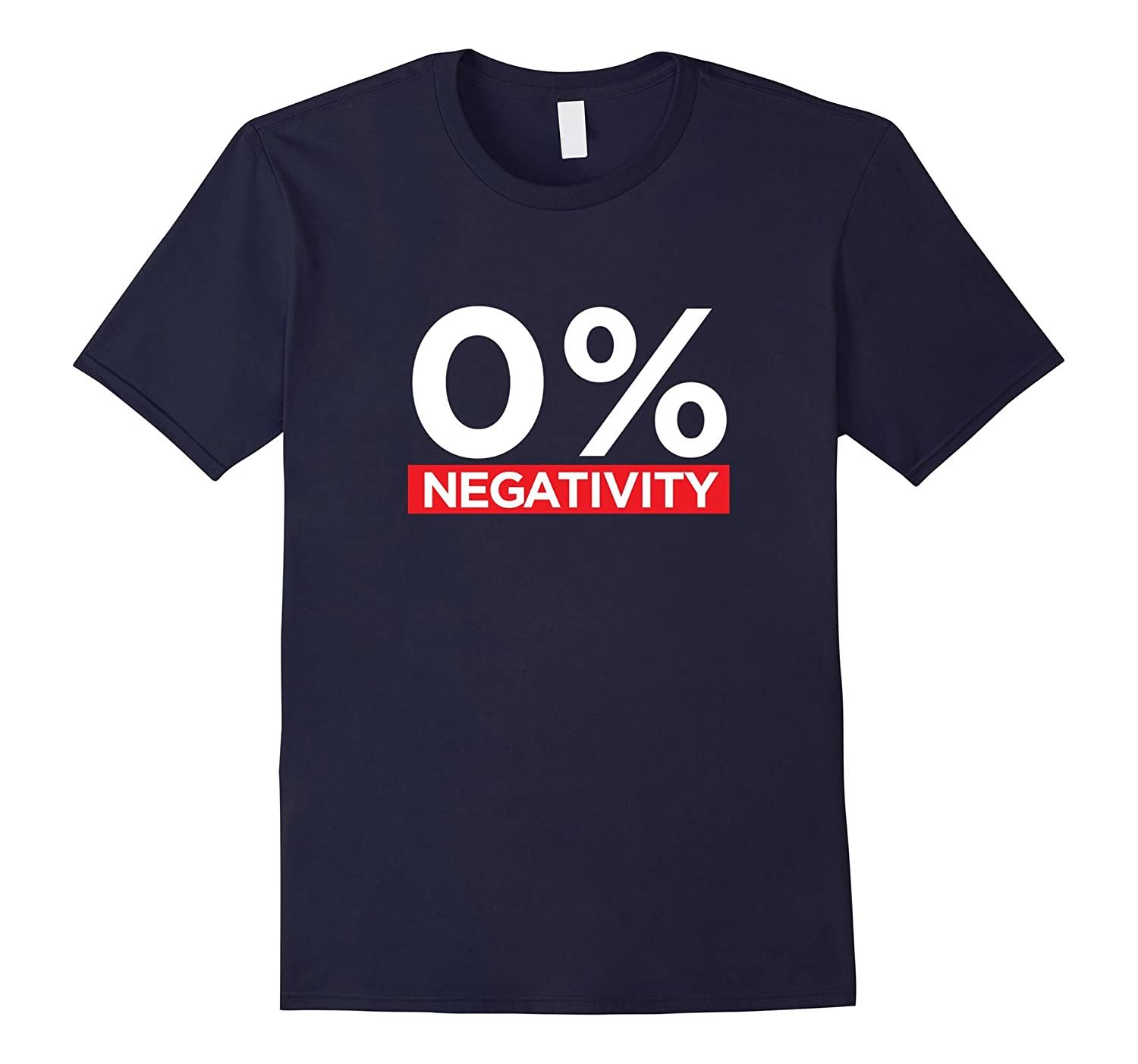 0% Negativity - Positive Affirmation Tee-Art