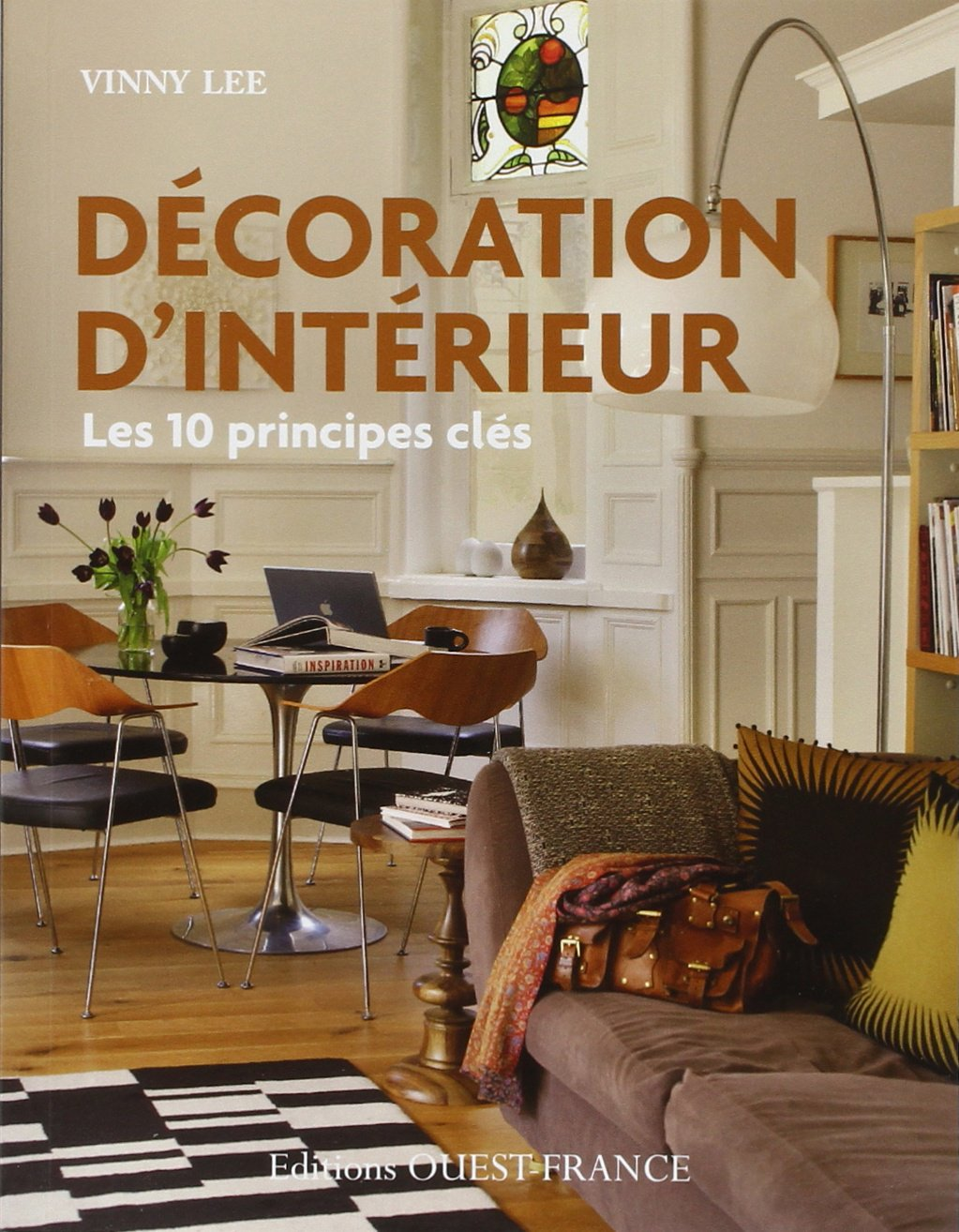 Amazon.fr   DECORATION D'INTERIEUR : LES 10 PRINCIPES CLES   Vinny
