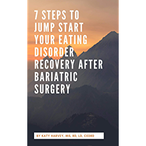 7 Steps to Jump Start Your Eating Disorder Recovery After Bariatric Surgery