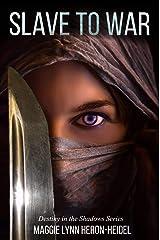 Slave to War: A Dystopian Action Scifi Novel (Destiny in the Shadows | Assassin of Nacin Series Book 3) Kindle Edition