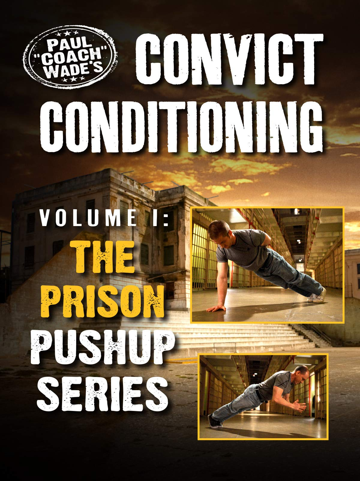 Amazon com: Watch Convict Conditioning, Volume 1: The Prison