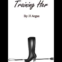 Training Her