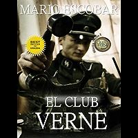 El Club Verne (2ª Edición) (Saga Mision Verne nº 1)
