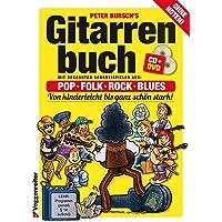 Peter Burtsch's GITARRENBUCH: Das populärste Gitarrenbuch ohne Noten!