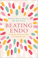 Beating Endo: A Patient's Treatment Plan for Endometriosis Paperback