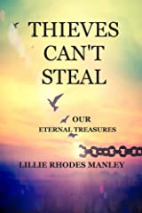 Thieves Can't Steal: Our Eternal Treasures (Volumn 1) Kindle Edition