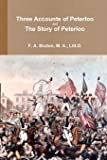 Three Accounts of Peterloo and The Story of Peterloo