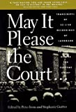 Guitton: May it Please the Court: The Most Significant Oral Arguments Made before the Supreme Court since 1955