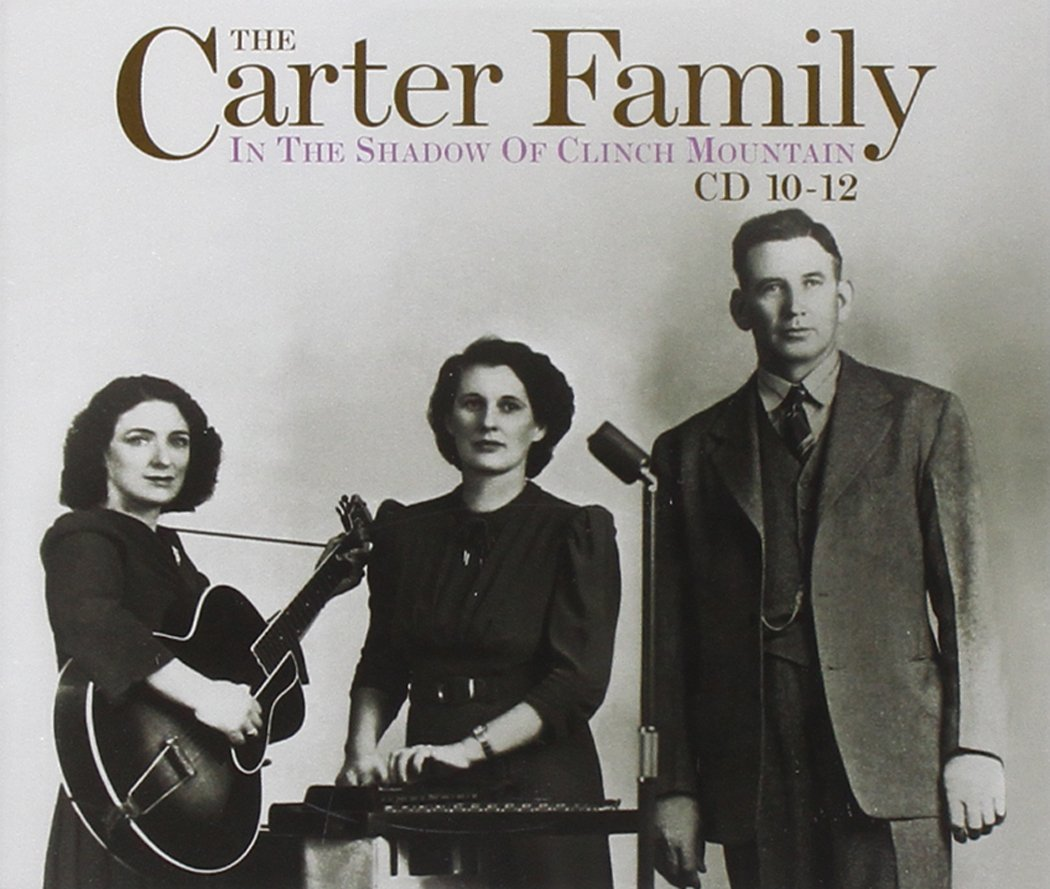 In The Shadow Of Clinch Mountain by Carter Family