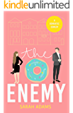 The Enemy: A Romantic Comedy (It happened in Charleston Book 2)