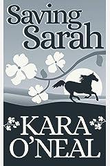 Saving Sarah (Texas Brides of Pike's Run Book 0) Kindle Edition