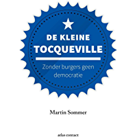 De kleine Tocqueville (Kleine boekjes - grote inzichten)